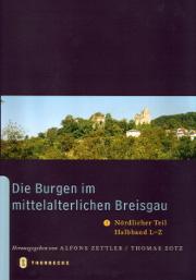 die burgen im mittelalterlichen breisgau i. nördlicher teil, halbband l-z