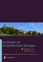 die burgen im mittelalterlichen breisgau ii. südlicher teil, halbband a - k